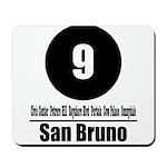 9 San Bruno (Classic) Mousepad