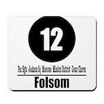 12 Folsom (Classic) Mousepad