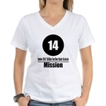 14 Mission (Classic) Women's V-Neck T-Shirt