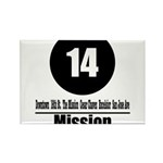 14 Mission (Classic) Rectangle Magnet (10 pack)