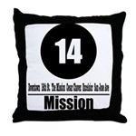 14 Mission (Classic) Throw Pillow