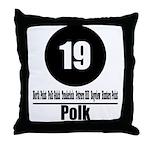 19 Polk (Classic) Throw Pillow