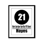 21 Hayes (Classic) Framed Panel Print
