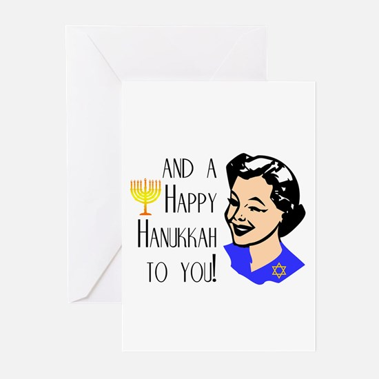 And a Happy Hannukah to You! (Woman) Greeting Card