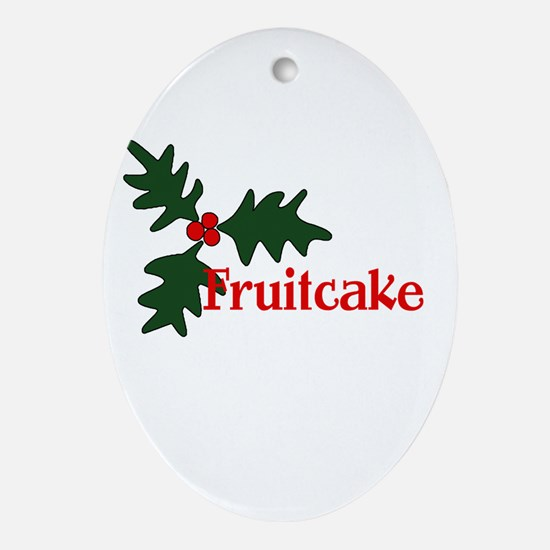 Fruitcake Ornament (Oval)