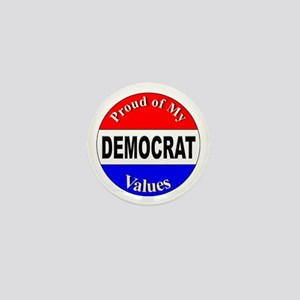 Proud Democrat Values Mini Button