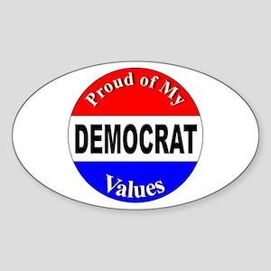 Proud Democrat Values Oval Sticker