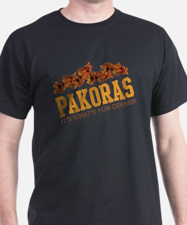 Pakoras - Its Whats For Dinne T-Shirt