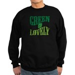 Earth Day : Green & Lovely Sweatshirt (dark)