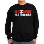 No War is a good War Sweatshirt (dark)
