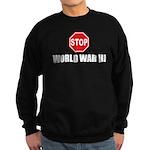 Stop World War 3 Sweatshirt (dark)