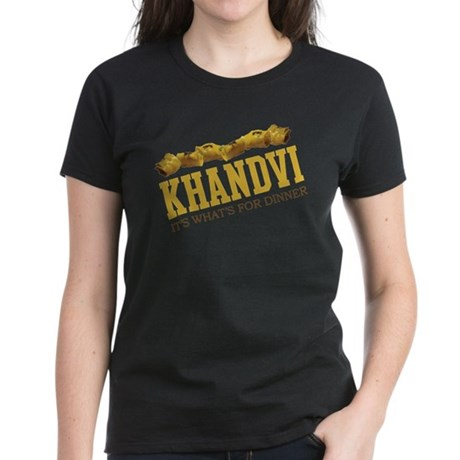 Khandvi - Its Whats For Dinne Women's Dark T-Shirt