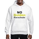 No Golden Parachute Hooded Sweatshirt