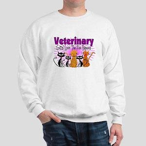 More Veterinary Sweatshirt