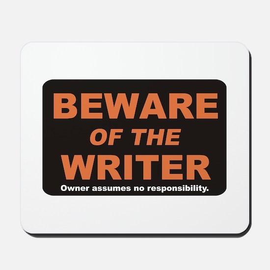 Beware / Writer Mousepad