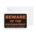 Beware / Psychiatrist Greeting Cards (Pk of 20)