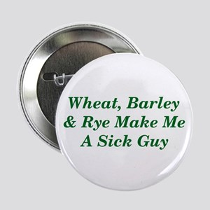 "Wheat, Barley & Rye Celiac 2.25"" Button"