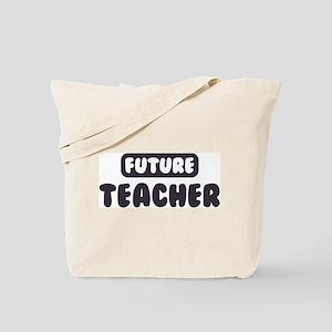 Future Teacher Tote Bag