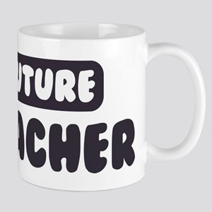 Future Teacher Mug