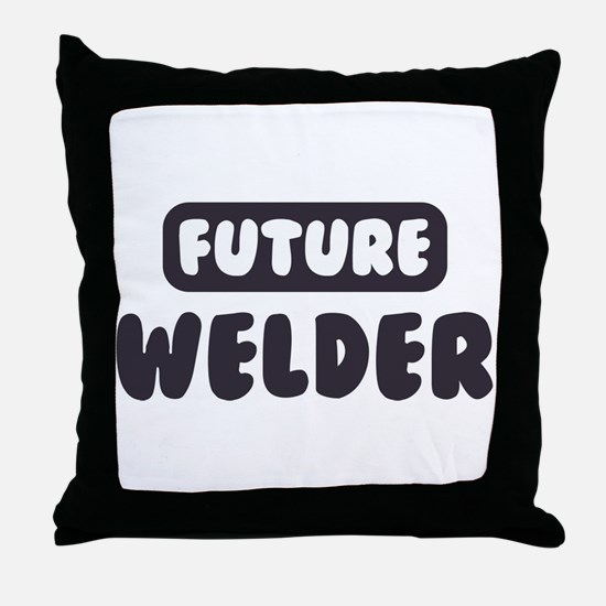 Future Welder Throw Pillow