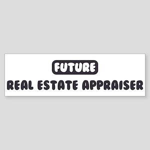 Future Real Estate Appraiser Bumper Sticker