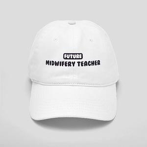 Future Midwifery Teacher Cap