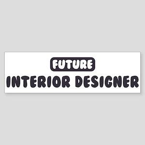 Future Interior Designer Bumper Sticker