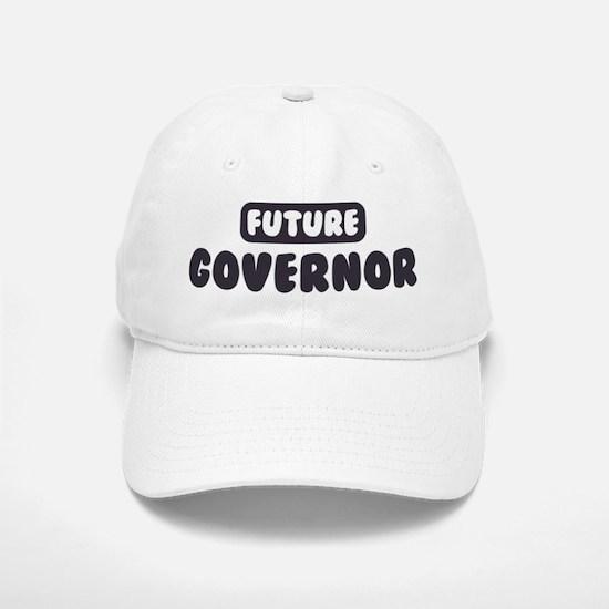 Future Governor Baseball Baseball Cap