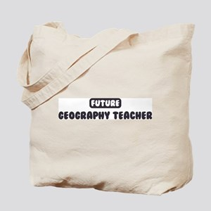 Future Geography Teacher Tote Bag
