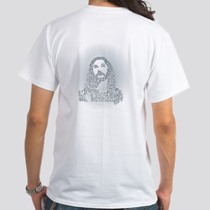 Jesus said what? White T-Shirt