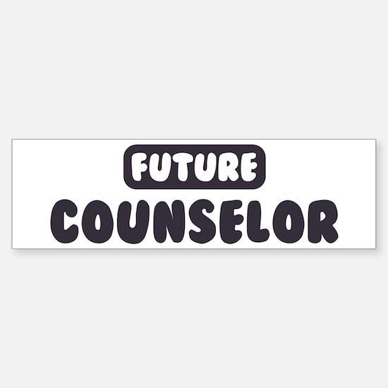 Future Counselor Bumper Bumper Bumper Sticker