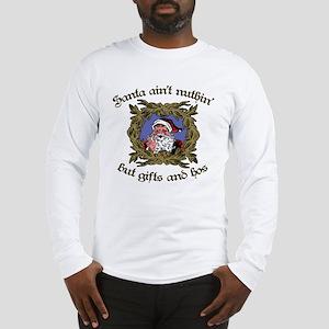 Santa Gifts and Hos Long Sleeve T-Shirt