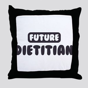 Future Dietitian Throw Pillow