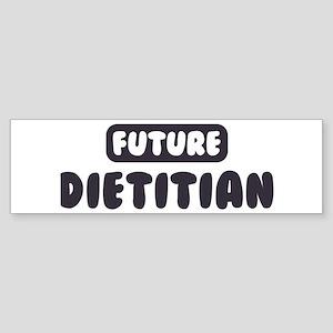 Future Dietitian Bumper Sticker