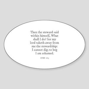 LUKE 16:3 Oval Sticker