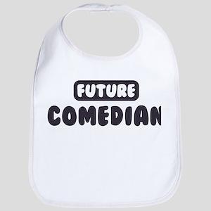 Future Comedian Bib