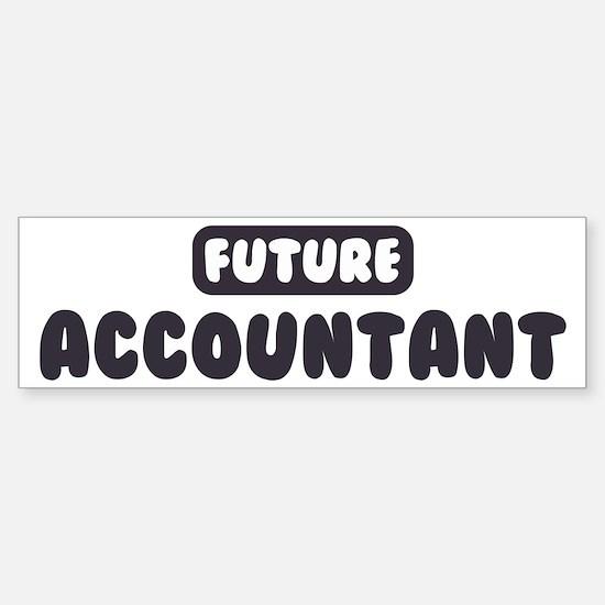 Future Accountant Bumper Bumper Bumper Sticker