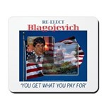 Re-Elect Blagojevich Mousepad