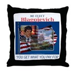 Re-Elect Blagojevich Throw Pillow