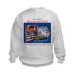 Re-Elect Blagojevich Kids Sweatshirt