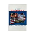 Re-Elect Blagojevich Rectangle Magnet