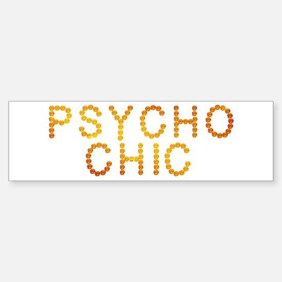 Psycho Chic Bumper Bumper Bumper Sticker