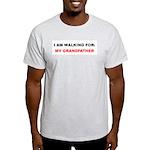 I AM WALKING FOR MY GRANDFATHER Ash Grey T-Shirt