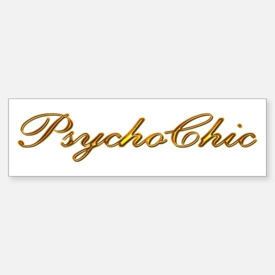 Gold PsychoChic Bumper Bumper Bumper Sticker