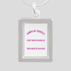 Always Be An Alpaca Funny Alpacas Necklaces