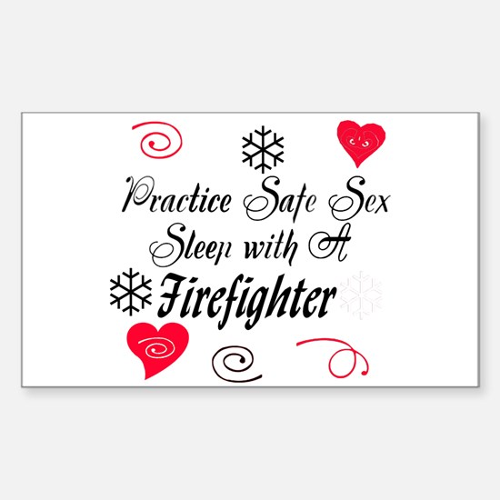 Safe Sex With A Firefighter Rectangle Decal