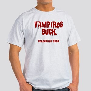 Vampires Suck, Werewolves Drool Light T-Shirt