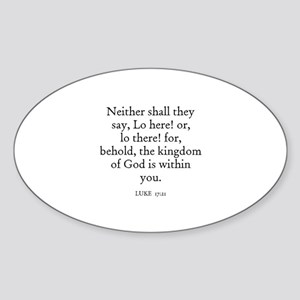 LUKE 17:21 Oval Sticker