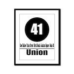 41 Union (Classic) Framed Panel Print