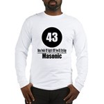 43 Masonic (Classic) Long Sleeve T-Shirt